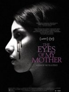 Annemin Gözleri – The Eyes of My Mother full hd izle
