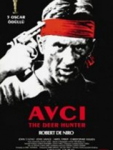 Avcı ( The Deer Hunter ) full hd film izle