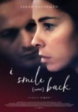 Bakıp Gülümserim – I Smile Back full hd izle
