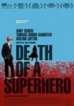 Süper Kahramanın Ölümü hd film mekanı izle