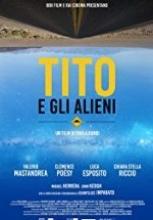 Tito ve Uzaylılar 2017 hd film izle