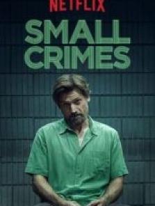 Ufak Suçlar – Small Crimes 2017 hd film mekanı izle